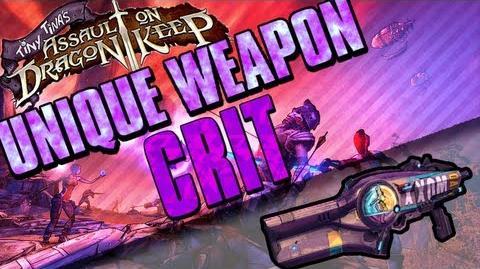 Borderlands 2 - Crit - Unique Weapon - (Tiny Tina's Assault on Dragon Keep DLC)