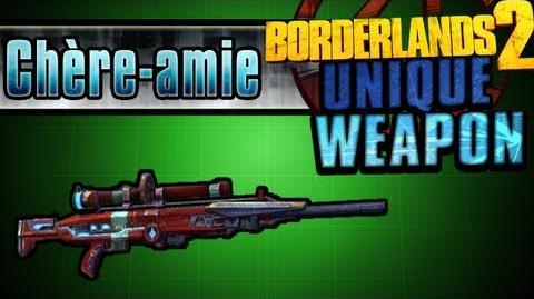 Borderlands 2 - Chère-amie - Unique Weapon