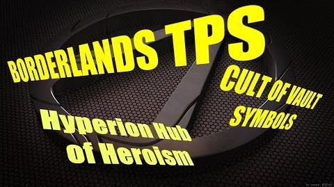 Vault Symbols- Hyperion Hub of Heroism (Borderlands TPS)