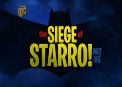 Siege of Starro, Part one