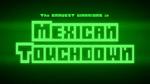 Bravest Warriors - Mexican Touchdown Title Card