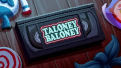 Taloney Baloney