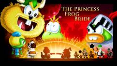 The Princess Frog Bride