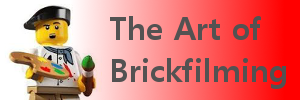 The Art of Brickfilming banner