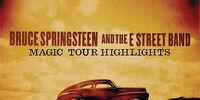 Magic Tour Highlights