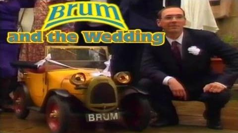 Brum and the Wedding