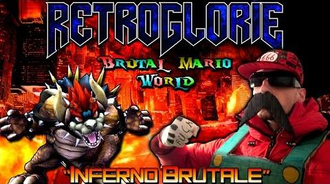"♛ RetroGlorie ♛ Brutal Mario World ♛ Ep. 1 ""Inferno Brutale"" ♛ by Dio del Metal"