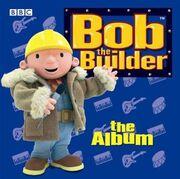 Bob the Builder- The Album