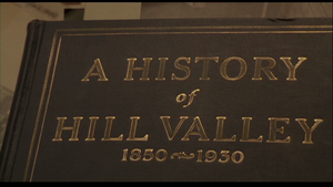 A History of Hill Valley