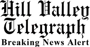 Hill Valley Telegraph Breaking News Alert