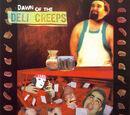 Dawn of the Deli Creeps (album)