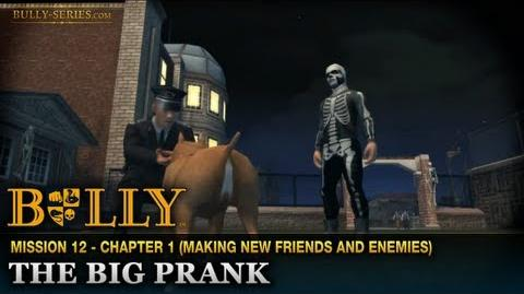 The Big Prank - Mission 12 - Bully Scholarship Edition