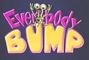 Everybody bump sing along