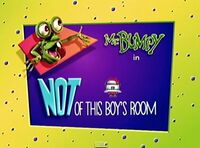 Not of this boys room