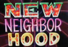 New neighborhood