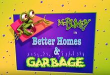 Better homes and garbage