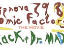 Philipnova798's Comic Factory The Movie- Attack of Dr. Madness