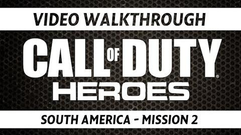Call of Duty Heroes Video Walkthrough - South America Mission 2