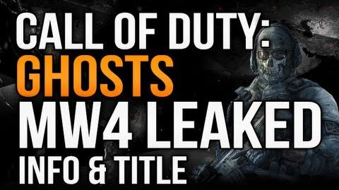Call of Duty Ghosts - MW4 Leaked Info & Title