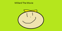 Millard The Movie