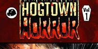 Hogtown Horror Volume 1