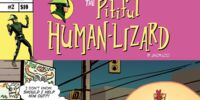 The Pitiful Human Lizard Issue 2