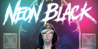 Neon Black Issue 1