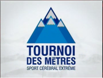 Tournoi des Metres sport celebral extreme