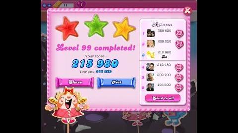 Candy Crush Saga Level 99 ★★★ NO BOOSTER