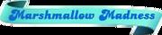 Marshmallow-Madness