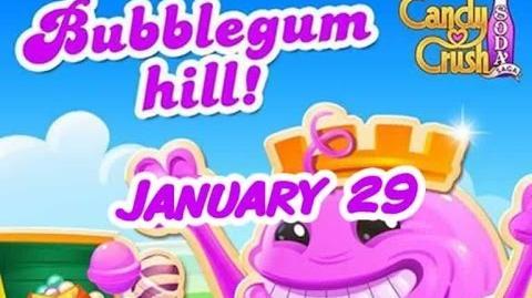 Candy Crush Soda Saga - Bubblegum Hill - January 29