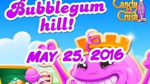 Candy Crush Soda Saga - Bubblegum Hill - May 25, 2016