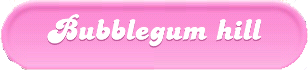 Bubblegum-Hill