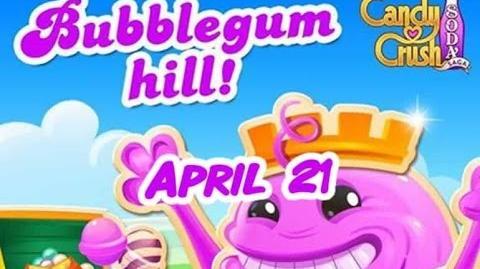 Candy Crush Soda Saga - Bubblegum Hill - April 21