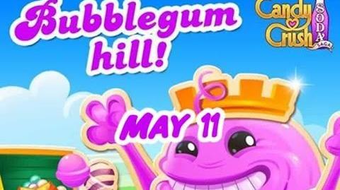 Candy Crush Soda Saga - Bubblegum Hill - May 11