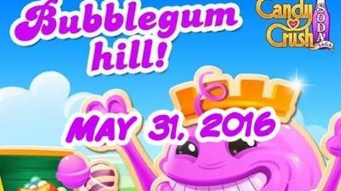 Candy Crush Soda Saga - Bubblegum Hill - May 31, 2016