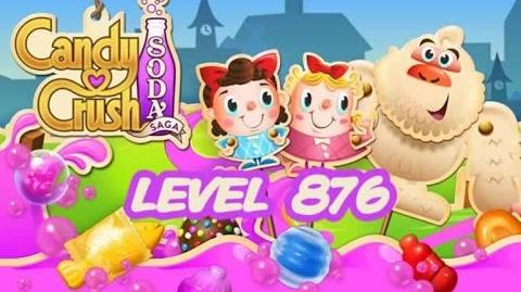 Candy Crush Soda Saga Level 876