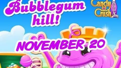 Candy Crush Soda Saga - Bubblegum Hill - November 20