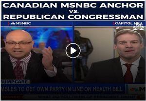 Canadian MSNBC anchor versus Republican congressman