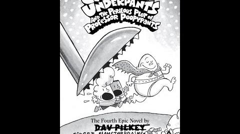 Captain Underpants and the Perilous Plot of Professor Poopypants Part 2 (Book 4)