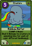 Rainbow Barfer