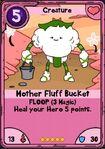 Mother Fluff Bucket