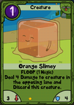Orange Slimey
