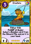Fisher Fish