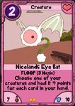 Nicelands Eye Bat
