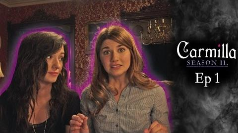 "Carmilla Season 2 Episode 1 ""Brave New World"""