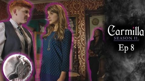 "Carmilla Season 2 Episode 8 ""Vanishing Act"""