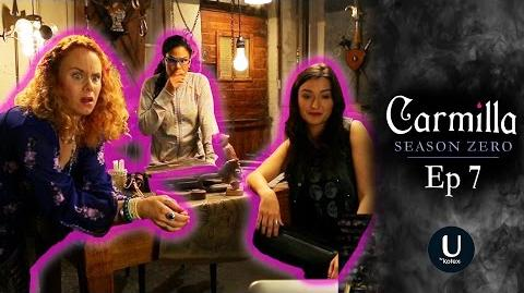"Carmilla Season Zero Episode 7 ""Lock-in"""