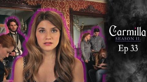 "Carmilla Season 2 Episode 33 ""Just In Case"""