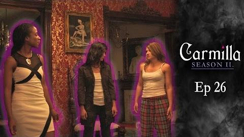 "Carmilla Season 2 Episode 26 ""Concerned Parties"""
